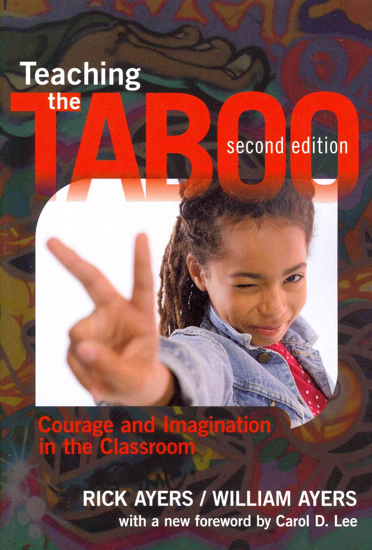 Teaching the Taboo By Ayers, Rick/ Ayers, William